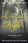 The Suffocating Night : The Lydmouth Crime Series Book 4 - Book