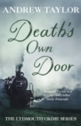 Death's Own Door : The Lydmouth Crime Series Book 6 - Book