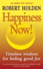 Happiness Now! : Timeless Wisdom for Feeling Good Fast! - Book