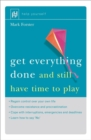 Get Everything Done : And Still Have Time to Play - Book
