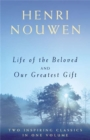 Life of the Beloved and Our Greatest Gift - Book