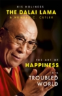 The Art of Happiness in a Troubled World - Book