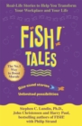 Fish Tales : Real stories to help transform your workplace and your life - Book