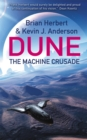 The Machine Crusade : Legends of Dune 2 - Book