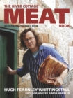 The River Cottage Meat Book - Book