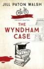 The Wyndham Case : Imogen Quy Book 1 - Book