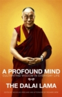 A Profound Mind : Cultivating Wisdom in Everyday Life - Book