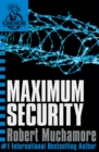 CHERUB: Maximum Security : Book 3 - Book