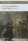 Access to History: Poverty and Welfare 1815-1950: Second edition - Book