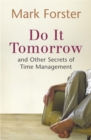 Do it Tomorrow and Other Secrets of Time Management - Book