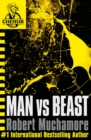 CHERUB: Man vs Beast : Book 6 - Book