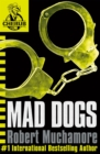 CHERUB: Mad Dogs : Book 8 - Book