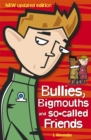 Bullies, Bigmouths and So-Called Friends - Book