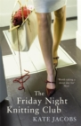 The Friday Night Knitting Club - Book