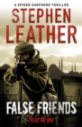 False Friends : The 9th Spider Shepherd Thriller - Book