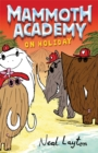 Mammoth Academy: Mammoth Academy On Holiday - Book