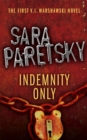 Indemnity Only : V.I. Warshawski 1 - Book