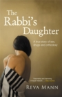 The Rabbi's Daughter : A True Story of Sex, Drugs and Orthodoxy - Book