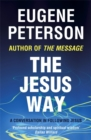 The Jesus Way : A conversation in following Jesus - Book