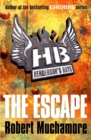 Henderson's Boys: The Escape : Book 1 - Book