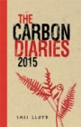 The Carbon Diaries 2015 : Book 1 - Book