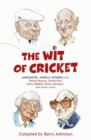 The Wit of Cricket : Stories from Cricket's best-loved personalities - Book