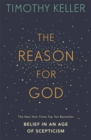 The Reason for God : Belief in an age of scepticism - Book