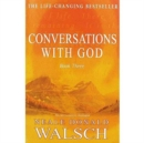 Conversations with God : Book 3 - Book