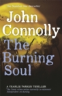 The Burning Soul : A Charlie Parker Thriller: 10 - Book