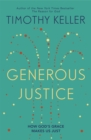 Generous Justice : How God's Grace Makes Us Just - Book