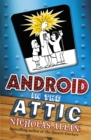 Android in The Attic - Book