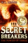 Secret Breakers: The Power of Three : Book 1 - Book