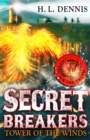 Secret Breakers: Tower of the Winds : Book 4 - Book