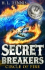 Secret Breakers: Circle of Fire : Book 6 - Book