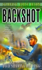Starfist: Force Recon: Backshot : Starfist: Force Recon  Book 1 - eBook