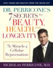 Dr. Perricone's 7 Secrets to Beauty, Health, and Longevity - eBook