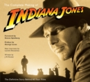 "The Complete Making of ""Indiana Jones"" : The Definitive Story Behind All Four Films - Book"