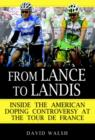 From Lance to Landis : Inside the American Doping Controversy at the Tour de France - eBook