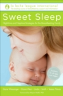 Sweet Sleep : Overnight and Naptime Strategies for the Breastfeeding Family - Book