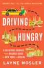Driving Hungry : A Memoir - Book