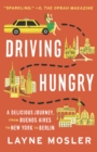 Driving Hungry : A Memoir - eBook