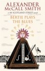 Bertie Plays The Blues : 7 - Book