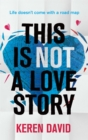 This is Not a Love Story - Book