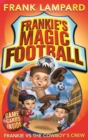 Frankie's Magic Football: Frankie vs The Cowboy's Crew : Book 3 - Book