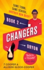 Changers, Book Two : Oryon - eBook