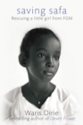 Saving Safa : Rescuing a Little Girl from FGM - eBook