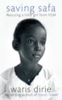 Saving Safa : Rescuing a Little Girl from FGM - Book