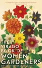 The Virago Book Of Women Gardeners - Book