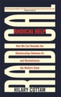 Radical Help : How we can remake the relationships between us and revolutionise the welfare state - Book