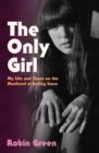 The Only Girl : My Life and Times on the Masthead of Rolling Stone - eBook